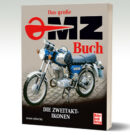 Nicht nur für Ostalgiker – Das große MZ-Buch